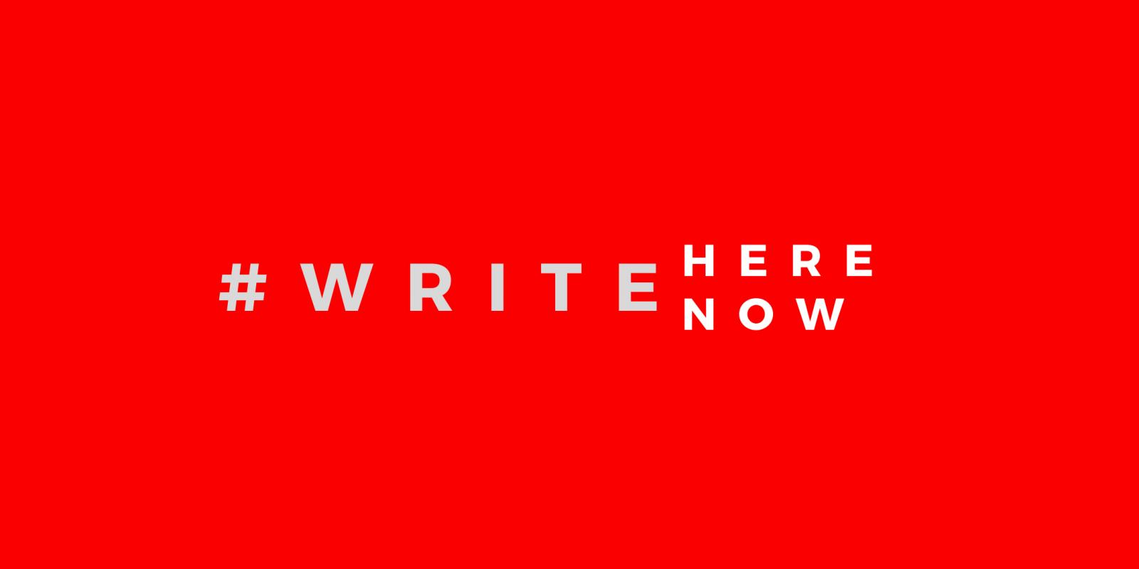 WriteHere WriteNow